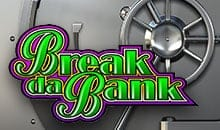 Break Da Bank - No Deposit Slots