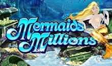 Mermaids Millions - Free Slots No Deposit