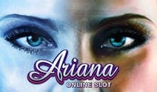 Ariana - Play Slots for free